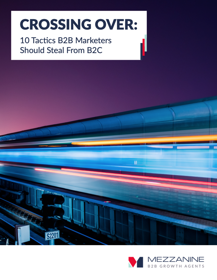 10 Tactics B2B Marketers Should Steal From B2C